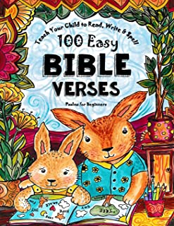 Teach Your Child to Read, Write and Spell: 100 Easy Bible Verses - Psalms (Christian Family Homeschooling)