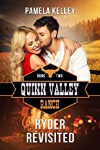 Ryder Revisited (Quinn Valley Ranch Book 2)