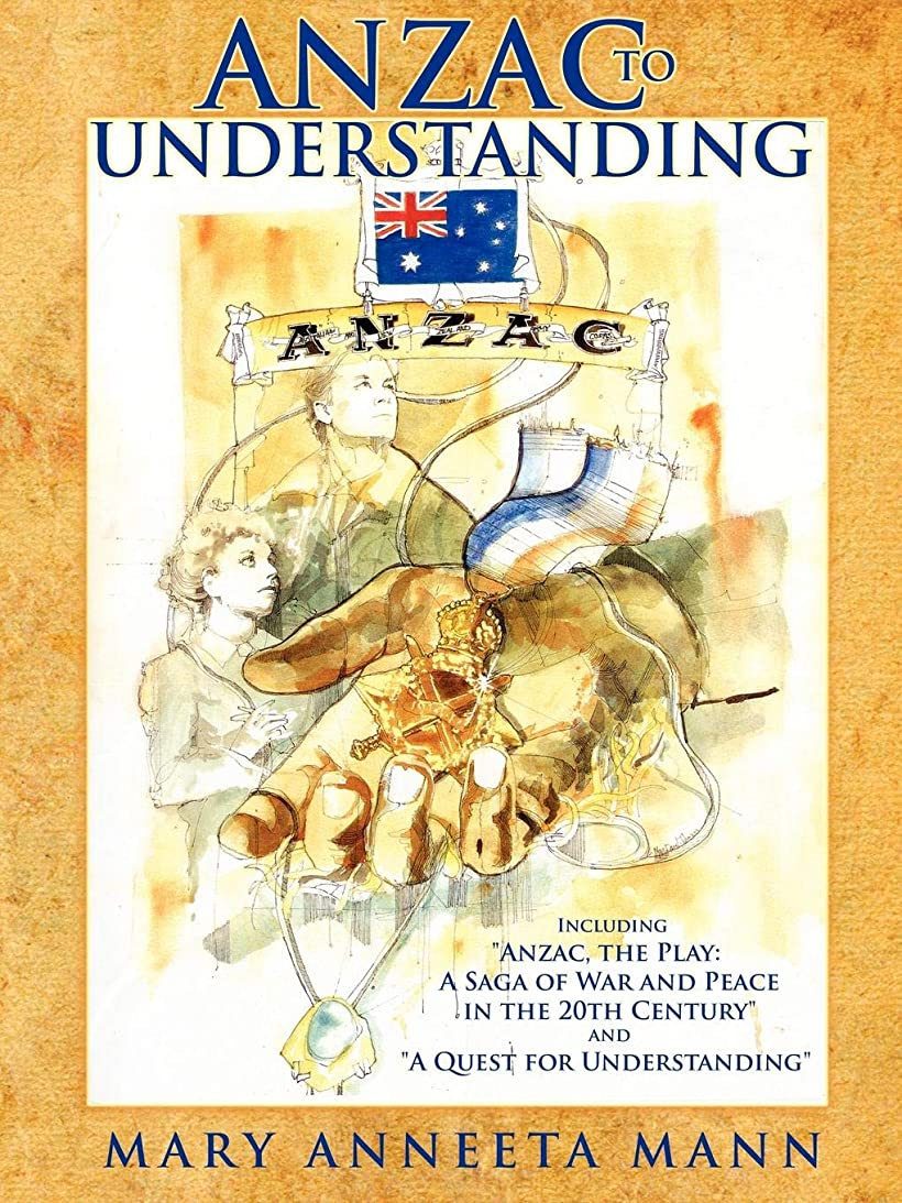 話監査廃止するAnzac to Understanding: Including Anzac, the Play