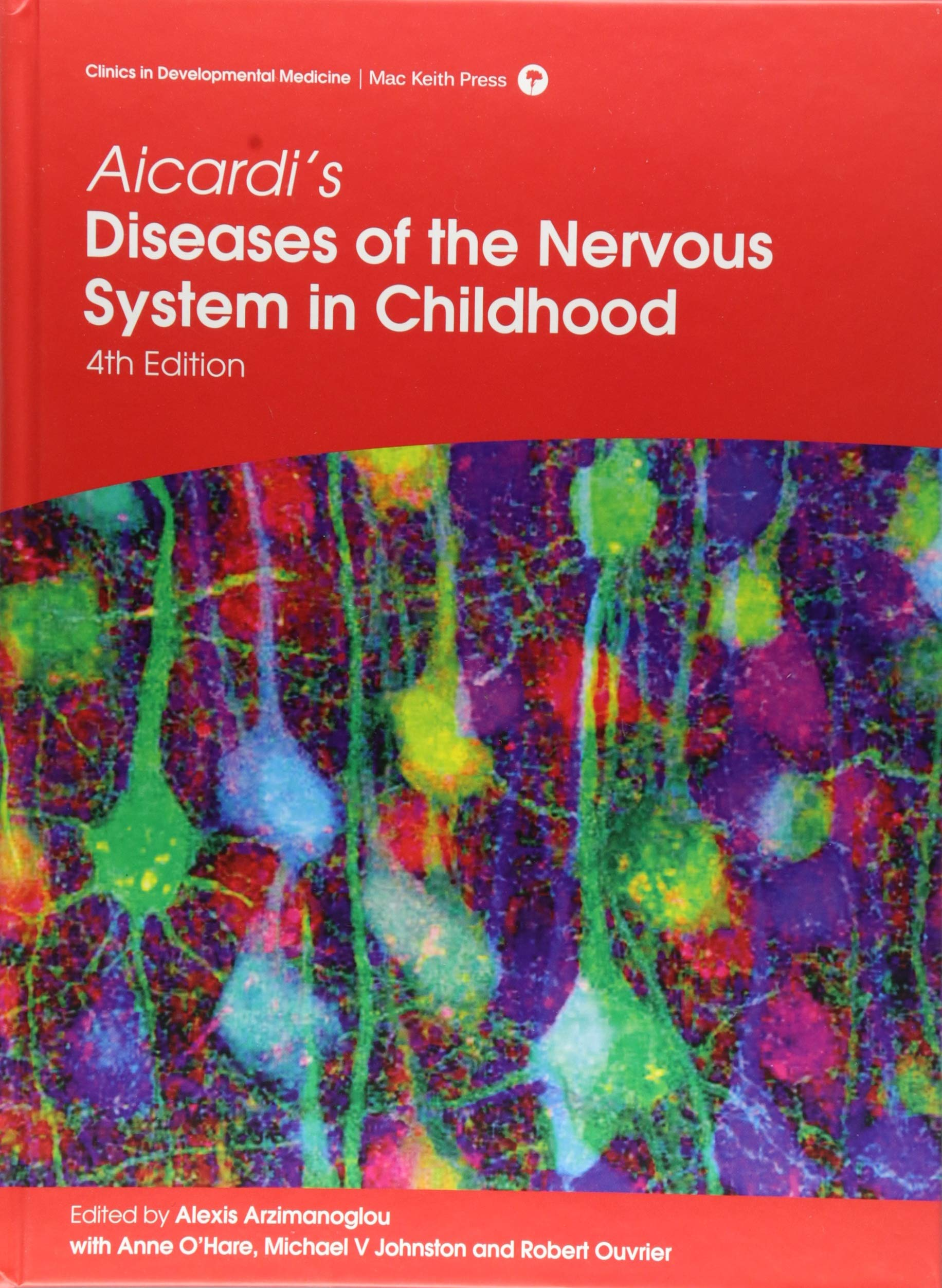Image OfAicardi's Diseases Of The Nervous System In Childhood (Clinics In Developmental Medicine)