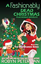 A Fashionably Dead Christmas: Book Five The Hot Damned Series (Volume 5)