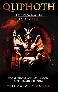 The Black Arts: Opus Six (QLIPHOTH Book 6)