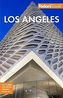 Fodor's Los Angeles: with Disneyland & Orange County