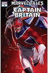Marvel Tales: Captain Britain (2020) #1 (Marvel Tales (2019-)) Kindle Edition