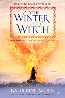 The Winter of the Witch: A Novel (Winternight Trilogy Book 3) (English Edition)