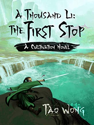 A Thousand Li: the First Stop: A Xanxia Cultivation Series (English Edition)
