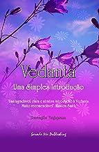 Vedanta: Uma Simples Introdução (Portuguese Edition)