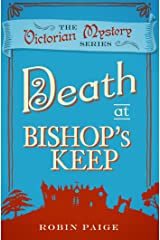 Death at Bishop's Keep (A Victorian Mystery Book 1) Kindle Edition