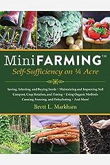 Mini Farming: Self-Sufficiency on 1/4 Acre Kindle Edition