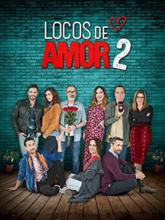 Locos de Amor 2 (Crazy in Love 2)