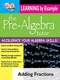 Pre-Algebra Tutor: Learning By Example - Adding Fractions