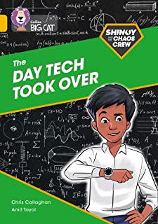 Shinoy and the Chaos Crew: The Day Tech Took Over: Band 09/Gold