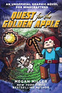 Quest for the Golden Apple: An Unofficial Graphic Novel for Minecrafters (Unofficial Minecrafters Quest for the Golden Apple)