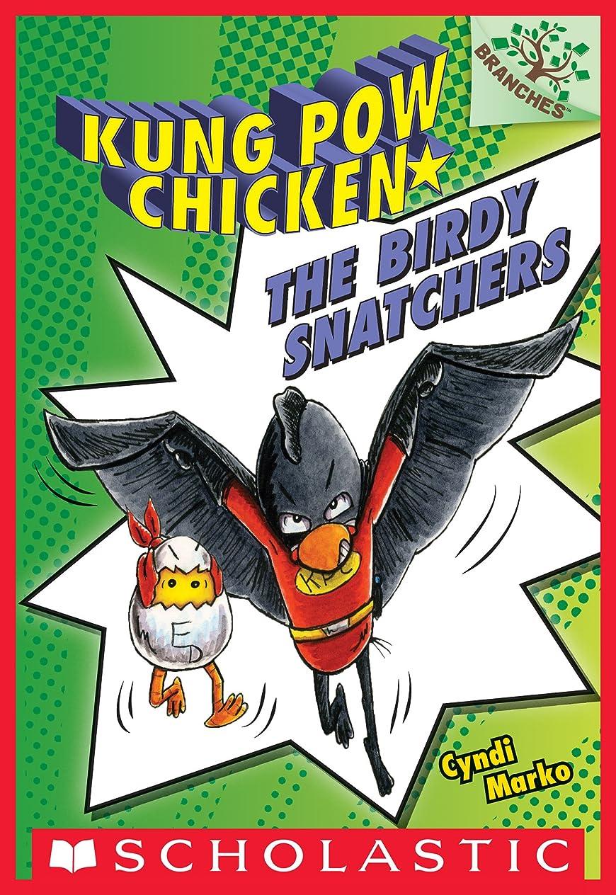 現代献身山積みのThe Birdy Snatchers (Kung Pow Chicken #3) (English Edition)