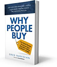 Why People Buy: The Real Reason Features and Benefits Selling DOESN'T WORK