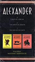 The Alexander Trilogy Boxed Set: Child of a Dream; The Sands of Ammom; The Ends of the Earth