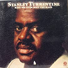 STANLEY TURRENTINE HAVE YOU EVER SEEN THE RAIN vinyl record
