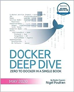 Docker Deep Dive: Zero to Docker in a single book (English Edition)