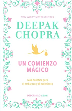 Un comienzo mágico / Magical Beginnings, Enchanted Lives (Spanish Edition)