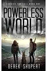 Powerless World: A Post-Apocalyptic Survival Thriller (Survive the Fall Book 1) Kindle Edition