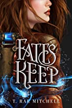 Fate's Keep (Her Dark Destiny Book 2)