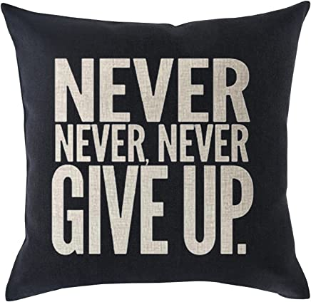Inspirational sport phrase Never never never give UP Cotton Linen Throw Pillow covers Case Cushion Cover Sofa Decorative Square 18 x 18 inch (2)