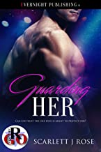 Guarding Her (Romance on the Go)