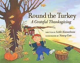 Round the Turkey: A Grateful Thanksgiving