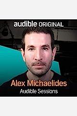 Alex Michaelides: Audible Sessions: FREE Exclusive Interview Audible Audiobook
