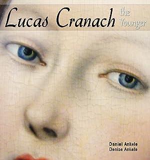 Lucas Cranach the Younger: Renaissance Paintings