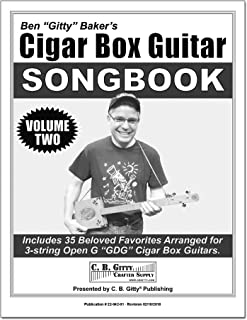 Cigar Box Guitar Songbook - Volume 2 by Ben Gitty Baker - for 3-string Open G GDG Tuning