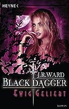 Ewig geliebt: Black Dagger 28 - Roman (German Edition)