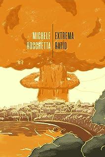 Extrema Ratio (Italian Edition)
