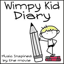 Wimpy Kid Diary (Music Inspired By The Movie)