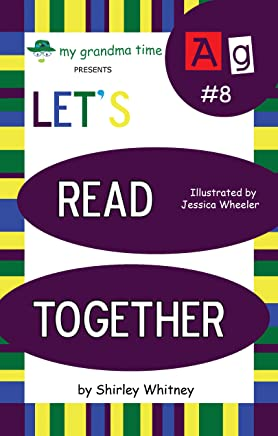 Let's Read Together - AG words (Learn to Read with Grandma – The A Series Book 8) (English Edition)