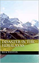 Disaster in the Himalayas (The Anomaly Series Book 1)