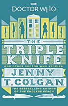 Doctor Who: The Triple Knife and Other Doctor Who Stories