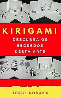 KIRIGAMI - Descubra os segredos desta arte