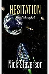 Hesitation (The Coalition Book 5) Kindle Edition