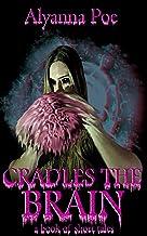 Cradles the Brain