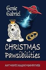 Christmas Pawsibilities Kindle Edition