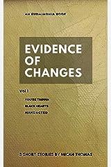 Evidence of Changes (Eudaimonia) Kindle Edition