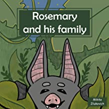 Rosemary and his family: The story of the little bat and its growing up