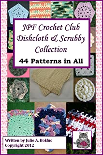 JPF Crochet Club Dishcloth & Scrubby Collection