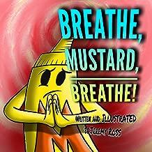 Breathe, Mustard, Breathe! (Mustard Series Book 2) (English Edition)