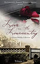 Love in the Lowcountry (A Winter Holiday Collection Book 1)