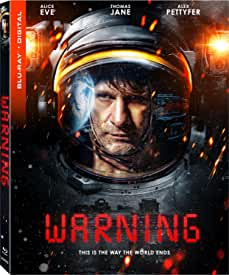 Sci-Fi Thriller WARNING arrives on Blu-ray, DVD and Digital October 26 from Lionsgate