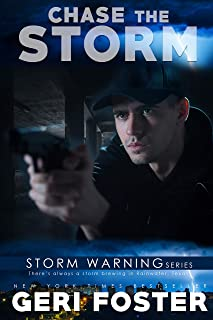 Chase the Storm (Storm Warning Book 2)