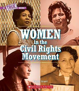 Women in the Civil Rights Movement (a True Book)
