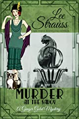 Murder at the Savoy: a 1920s cozy historical mystery (A Ginger Gold Mystery Book 18) Kindle Edition